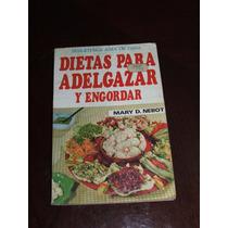 Biblioteca Ama De Casa: Dietas Para Adelgazar Y Engordar