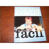 Libro De Recetas De Gordon Ramsay Lo Hace Facil