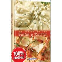Lo Mejor De Las Pastas Y Risottos 1 Vol Euromexico