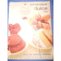 Almanaque Dulce 1964 ( Recetario De Repostería )