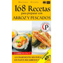 168 Recetas Para Preparar Con Arroz Y Pescados-ebook-libro