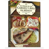 Lo Mejor De Las Carnes Y Aves En México 1 Vol Roma Editores