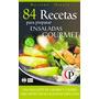 84 Recetas Para Preparar Ensaladas Gourmet-ebook-libro