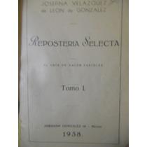 Josefina Velázquez De León ( Recetario Antiguo ) ( 1938 )