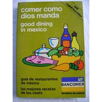 Comer Como Dios Manda - Asociación Mexicana De Restaurantes