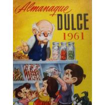 Almanaque Dulce 1961 ( Recetario De Repostería )