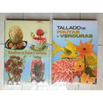 Paquete Tallado Y Escultura De Frutas Y Verduras Promocion ¡