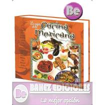 Lo Mejor De La Cocina Mexicana Moderna Y Tradicional 1 Vol