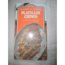 Platillos Chinos Recetario De Cocina Mexico 1a. Edicion 1984
