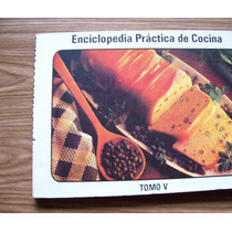 Enciclopedia Práctica De Cocina-tomo V-hm4
