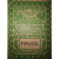 Recetario Popular Conasupo ( Frijol ) ( 1971 )