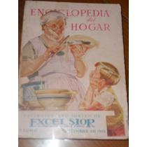 La Enciclopedia Del Hogar ( Recetario Excelsior 1945 )