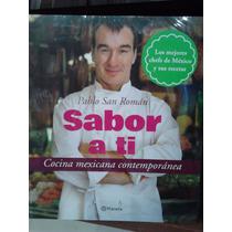 Sabor A Ti Pablo San Romàn Cocina Mexicana Contemporánea