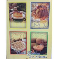 Dulces Momentos Con La Lechera Cocina Mexicana Nestle