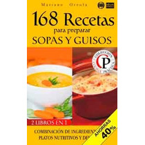 168 Recetas Para Preparar Sopas Y Guisos-ebook-libro-digital