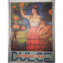 Almanaque Dulce 1936 ( Recetario De Repostería )