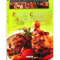 Pollo, Cerdo Y Salchichas - Dettore, Maria Paol / Todo Libro