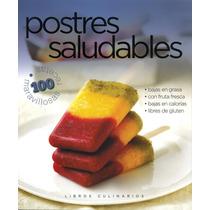 Libros Culinarios: Postres Saludables