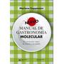 Manual De Gastronomía Molecular Pdf