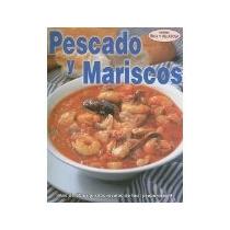 Libro Pescado Y Mariscos *cj