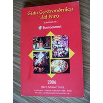 Guía Gastronómica Del Peru-ilustrado-manual Buen Gourmet-hm4