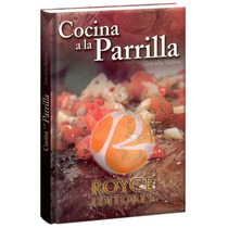 Cocina A La Parrilla 1 Vol - Royce Editores - Euroméxico Fn4