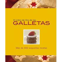 El Libro De Oro De Las Galletas