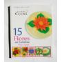 15 Flores En Gelatina Escuela De Cocina Libro Mexicano 2004