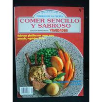 Colección Tesoros De La Cocina: Comer Sencillo Y Sabroso.