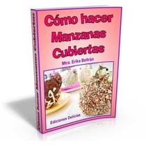 Libro: Cómo Hacer Manzanas Cubiertas - Ediciones Delicias