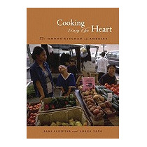 Cooking From The Heart: The Hmong Kitchen In, Sami Scripter