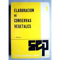 Elaboración De Conservas Vegetales Frutas Y Legumbres