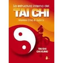 El Gran Libro La Estructura Interna Del Tai Chi