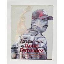 Daniel Fernandez Con Los Diablos Rojos, Libro Mexicano 2006
