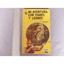 Bush Romero, Mi Aventura Con Tigres Y Leones, La Prensa