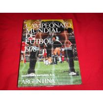 Futbol Campeonato Mundial Argentina 1978 Libro De Coleccion