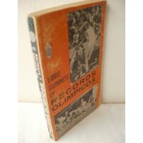 Libro Guiness De Records Olímpicos{ilustrado}