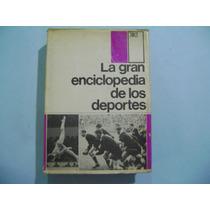 La Gran Enciclopedia De Los Deportes