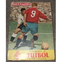 Reglamento De Futbol Comentado
