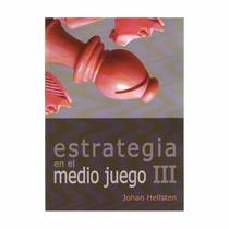 Libro Estrategia En El Medio Juego 3