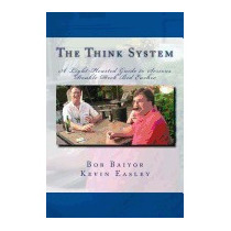Think System: A Light-hearted Guide To Serious, Kevin Easley