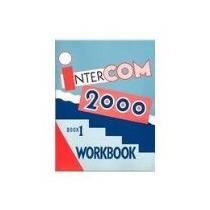 Libro Intercom 2000 Book 1 Workbook