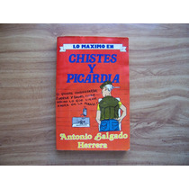 Lo Máximo En Chistes Ypicardías-humor-ilust-toño Salgado-op4