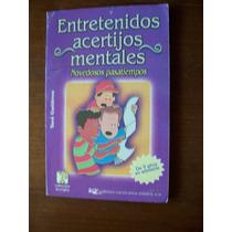Entretenidos Acertijos Mentales-au-yavé Gutiérrez-ed-emu-op4