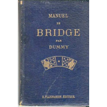 Dummy. Manuel De Bridge. Libro Antiguo En Francés
