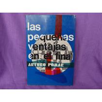 Arturo Pomar, Las Pequeñas Ventajas En El Final.