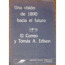 Correo Tomas Edison México 1991 Libro Filatelia