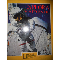 Explora Y Aprende / 4 Libros ( National Geographic Society