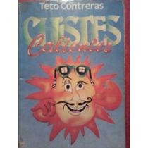 Chistes Calientes, Teto Contreras