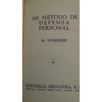 Mi Metodo De Defensa Personal, M. Kawaishi